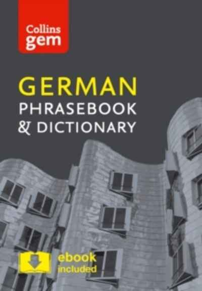 Collins German Phrasebook and Dictionary Gem Edition : Essential Phrases and Words in a Mini, Travel-Sized Forma