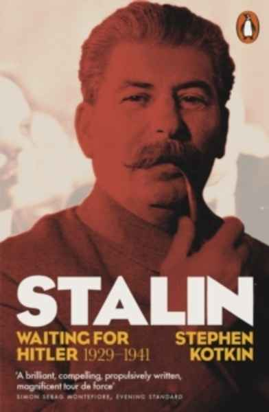 Stalin, Vol. II : Waiting for Hitler, 1929-1941