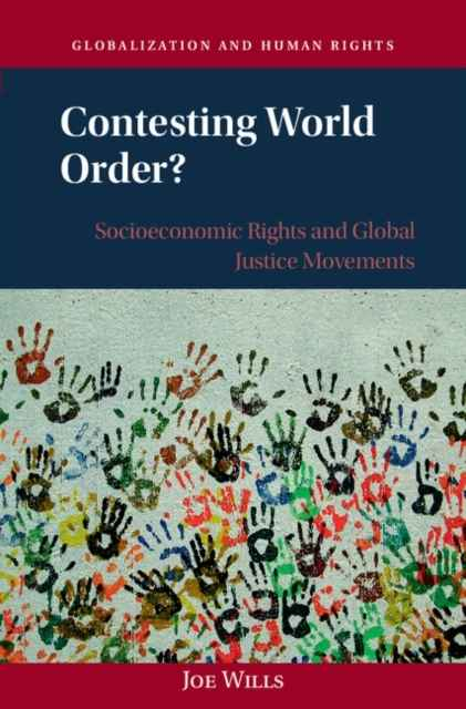 Contesting World Order? : Socioeconomic Rights and Global Justice Movements