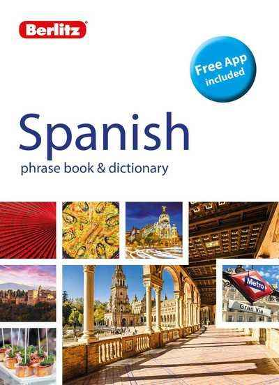 Berlitz Phrase Book x{0026} Dictionary Spanish