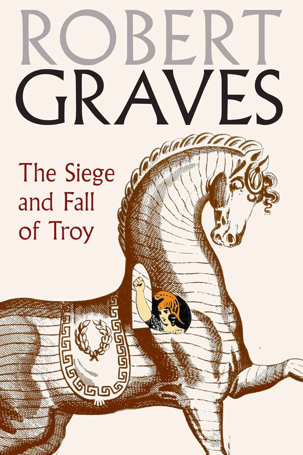The Siege and the Fall of Troy