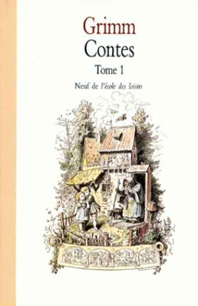 Contes Grimm Tome 1