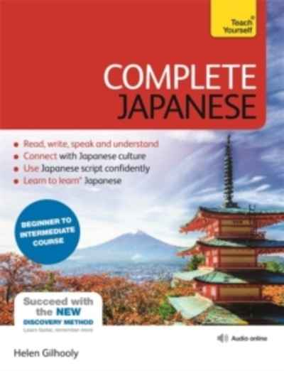 Complete Japanese Beginner to Intermediate Book and Audio Course : Learn to Read, Write, Speak and Understand a