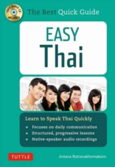 Easy Thai : Learn to Speak Thai Quickly