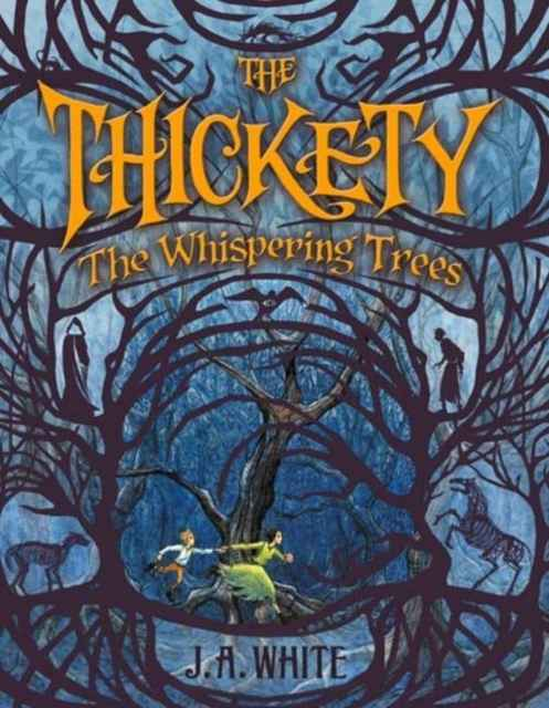 The Thickety: The Whispering Trees : 2