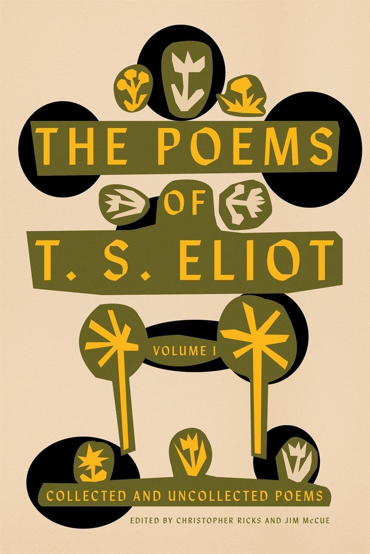 Pasajes Librería Internacional The Poems Of Ts Eliot I