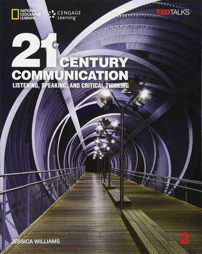 21st Century Communication: Listening, Speaking and Critical Thinking 2