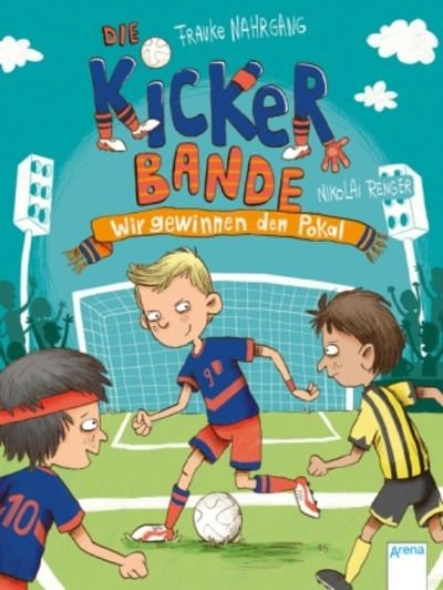 Die Kickerbande - Wir gewinnen den Pokal! 1fd5cbdc96af3