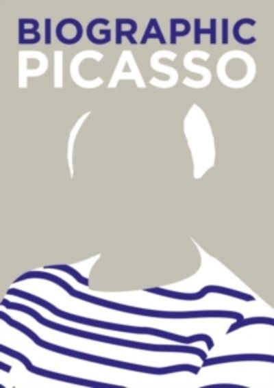 Biographic: Picasso : Great Lives in Graphic Form