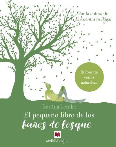 El pequeño libro de los baños del bosque, en nuestra selección de libros para regalar el Día del Libro