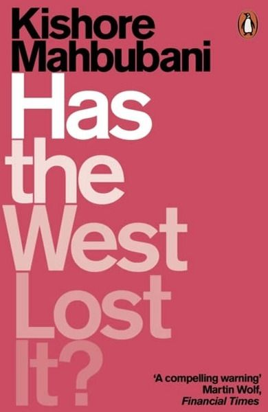Has the West Lost It? : A Provocation