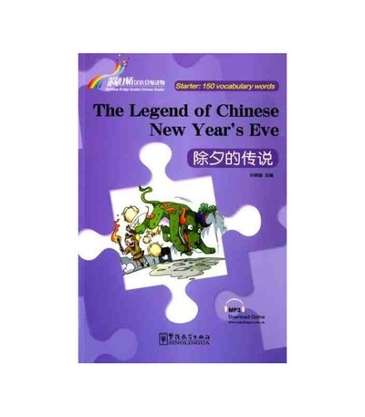 Rainbow Bridge Graded Chinese Reader - The Legend of Chinese New Year s Eve (Starter)+ audio descargable