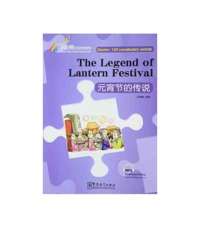 Rainbow Bridge Graded Chinese Reader - The Legend of Lantern Festival (Starter)+ audio descargable