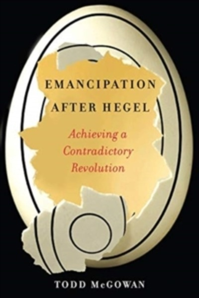 Emancipation After Hegel