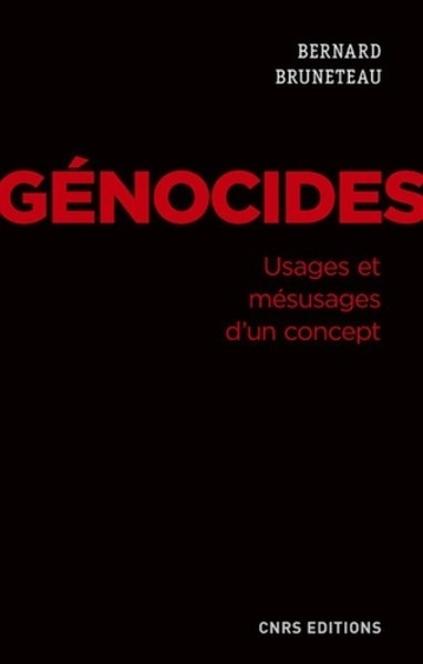 Genocides. Usages et mesusages d'un concept
