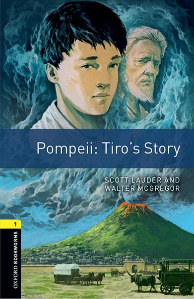Oxford Bookworms 1. Pompeii: Tiro's Story MP3 Pack