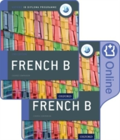 IB French B Course Book Pack: Oxford IB Diploma Programme