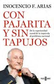 Con pajarita y sin tapujos de Inocencio F. Arias