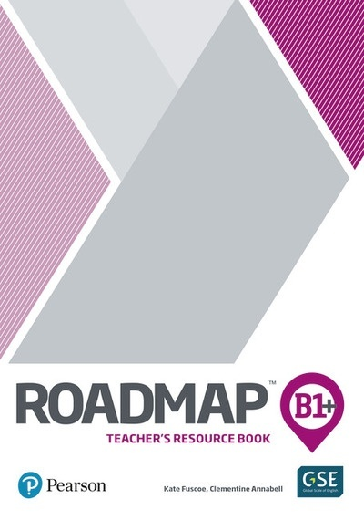 Roadmap B1+ Teachers Book with Digital Resourcesand Assessment Package