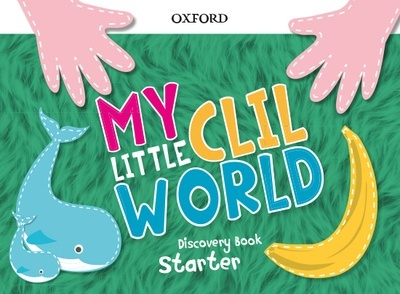 My Little CLIL World.  Starter. Discovery Book Pack