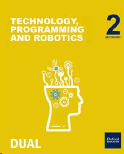 Technology, Programming and Robotics 2.º ESO Inicia Dual Student s Pack. Madrid