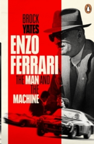 Enzo Ferrari : The Man and the Machine