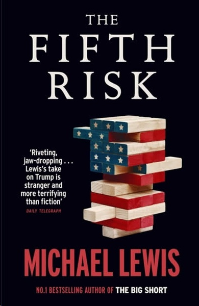 The Fifth Risk : Undoing Democracy