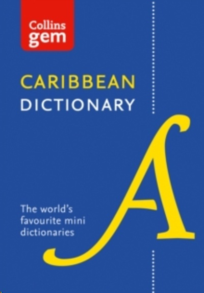 Collins Caribbean Dictionary Gem Edition