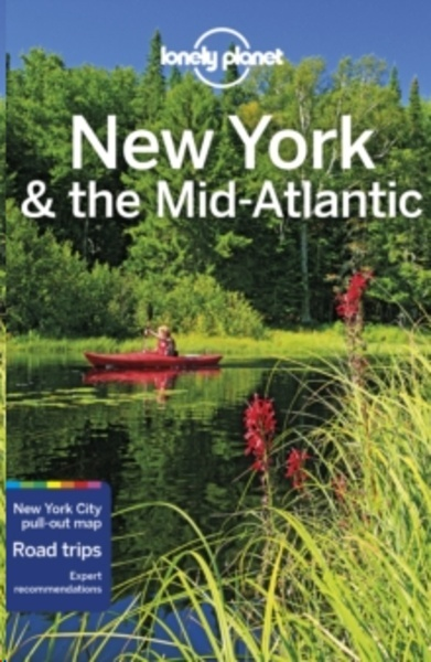 Lonely Planet New York x{0026} the Mid-Atlantic