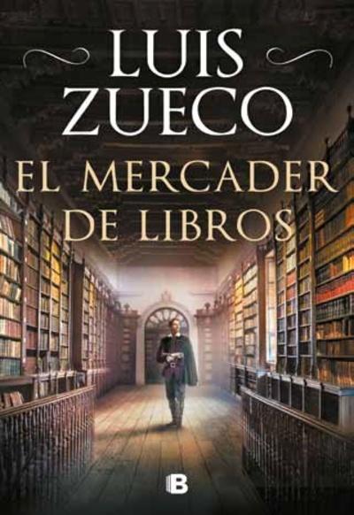 El mercader de libros de Luis Zueco