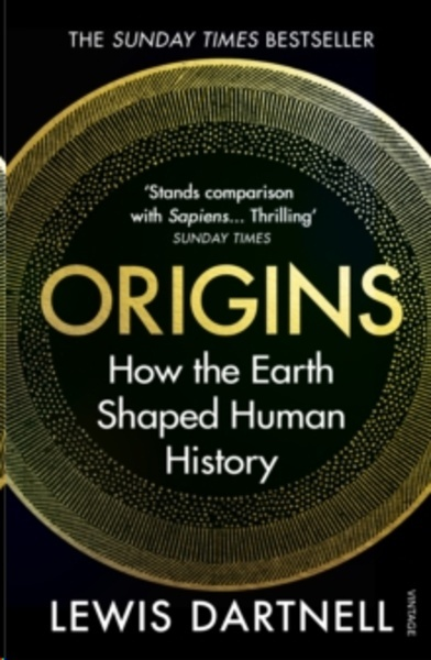 Origins : How the Earth Shaped Human History