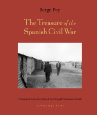 Treasure Of The Spanish Civil War : And Other Tales
