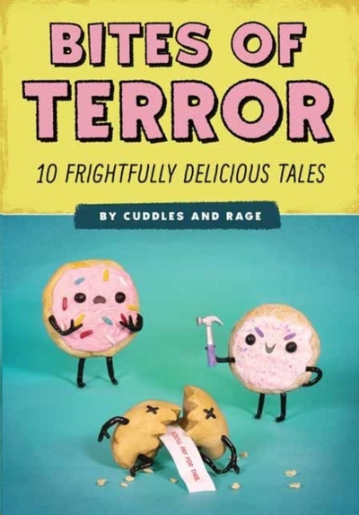 Bites of Terror : Ten Frightfully Delicious Tales