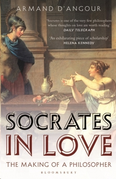 Socrates in Love : The Making of a Philosopher