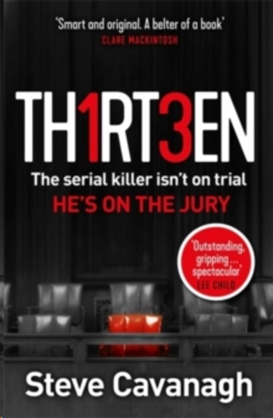Thirteen : The serial killer isn't on trial. He's on the jury