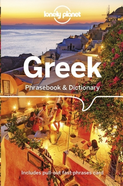 Lonely Planet Greek Phrasebook x{0026} Dictionary