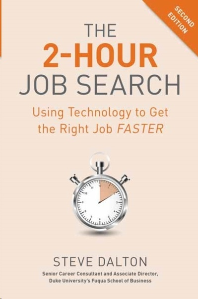 2-Hour Job Search : Using Technology to Get the Right Job Faster