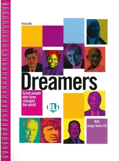 Dreamers Great People Who Have Changed The World + Cd
