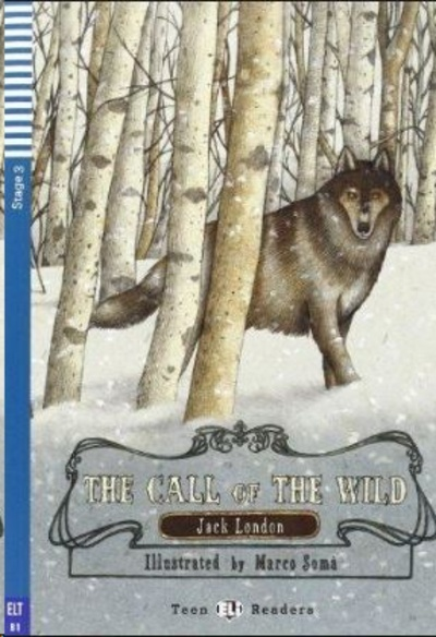 Teen ELI Readers - English : The Call of the Wild + CD