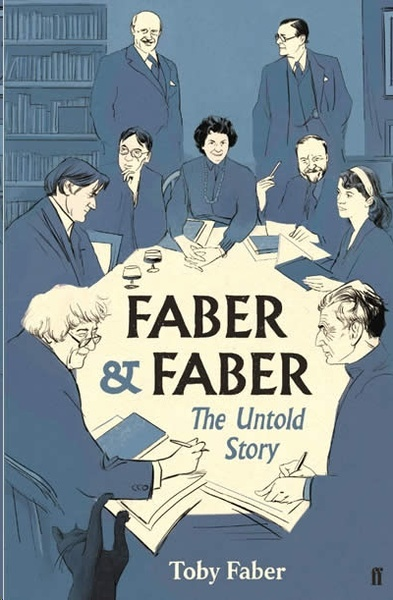 Faber x{0026} Faber : The Untold Story