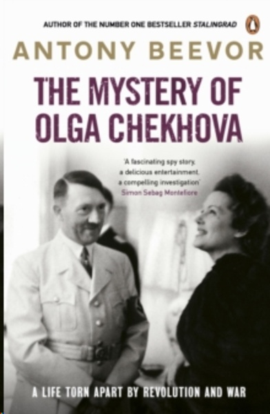 The Mystery of Olga Chekhova : A Life Torn Apart By Revolution And War