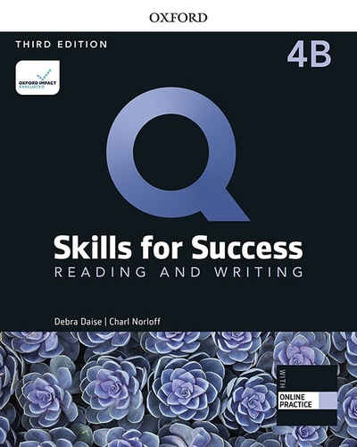 Q: Skills for Success 4 Reading and Writing Split Student Book B with iQ Online Practice