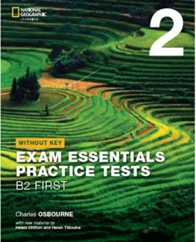 Exam Essentials: Cambridge B2 First without Key - Revised 2020