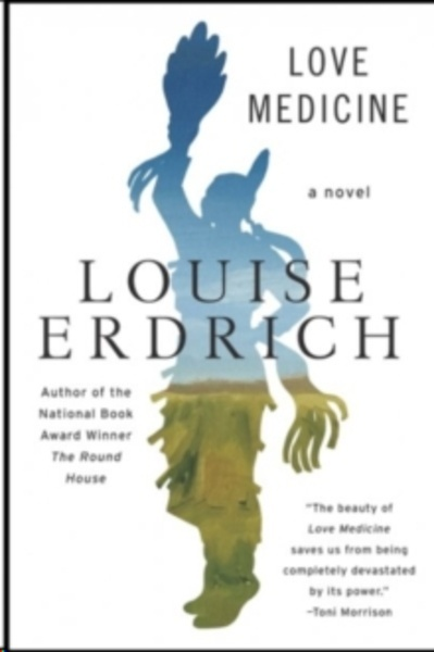 Love Medicine : Newly Revised Edition