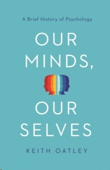 Our Minds, Our Selves : A Brief History of Psychology