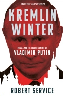 Kremlin Winter : Russia and the Second Coming of Vladimir Putin