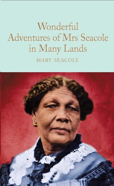 The wonderful adventures of Mrs. Seacole in Many Lands