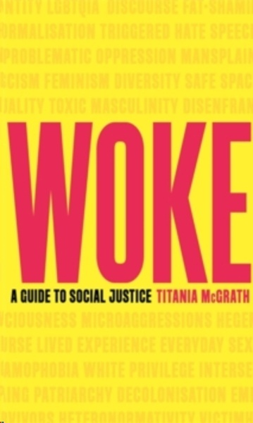 Woke : A Guide to Social Justice