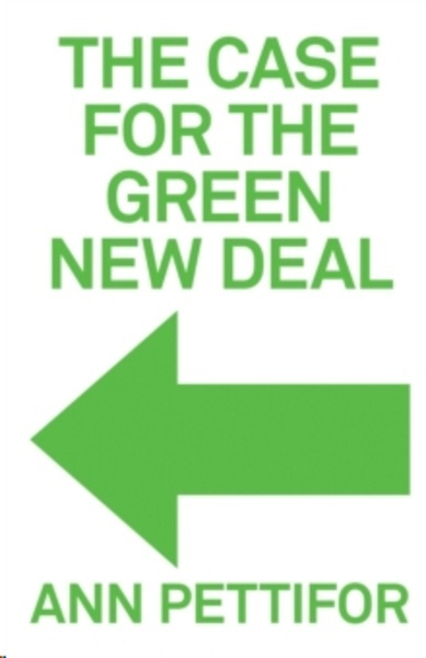 The Case for the New Green Deal