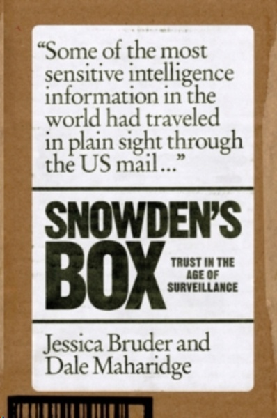 Snowden's Box : Trust in the Age of Surveillance